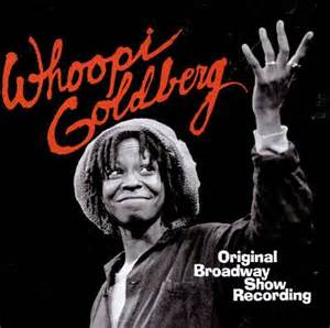 Let Me Put You On: Whoopi Goldberg Direct fromBroadway