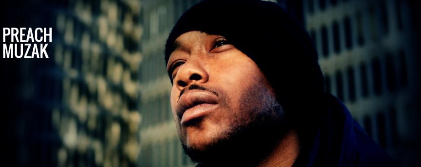 Hip Hop: Preach Muzak – I'm So Diggin' ThisDude!